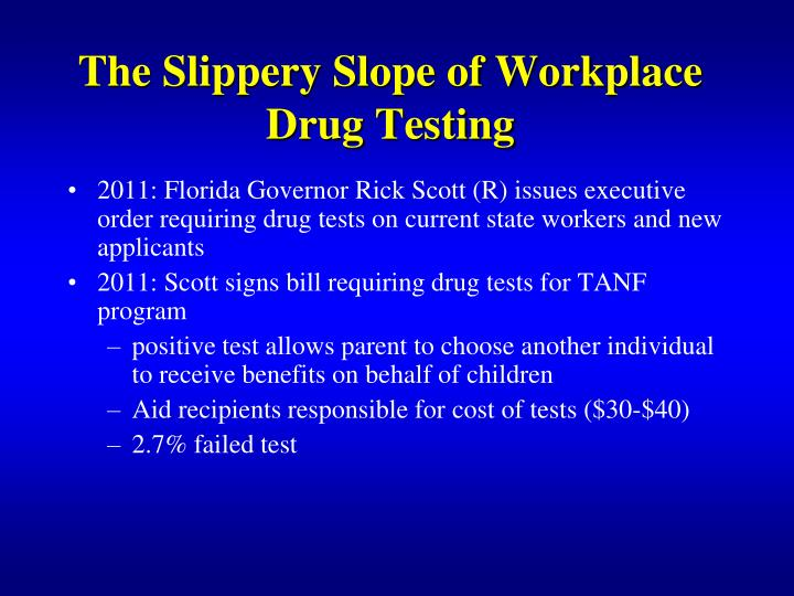 The Slippery Slope of Workplace Drug Testing