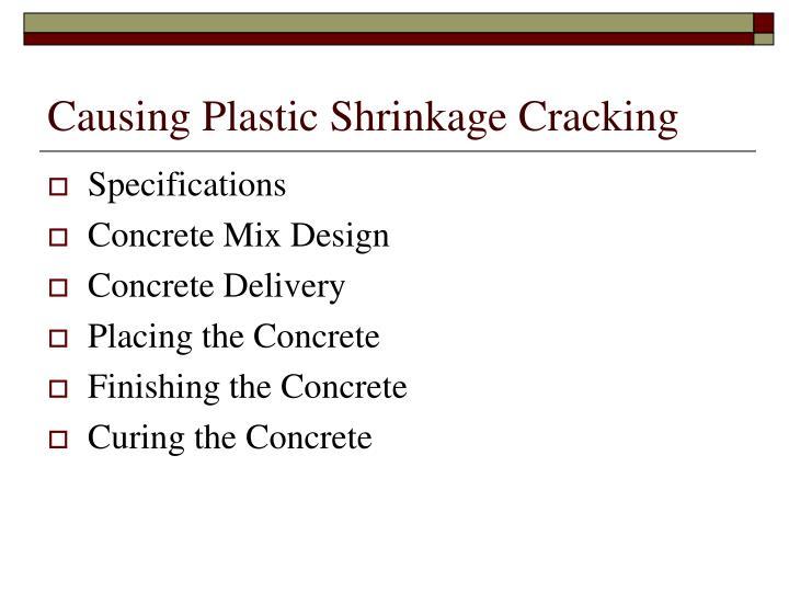 Causing Plastic Shrinkage Cracking