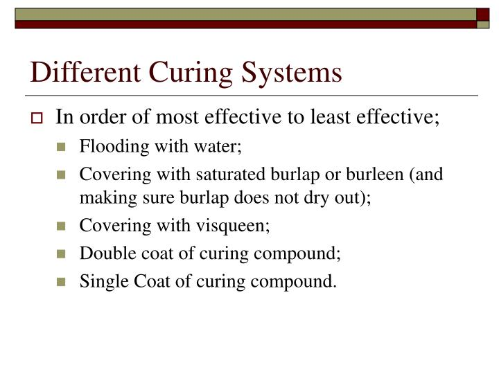 Different Curing Systems