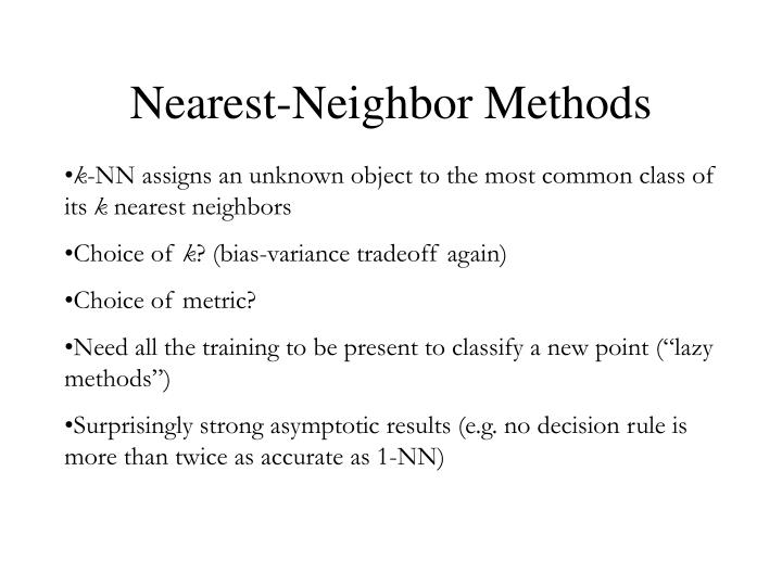 Nearest neighbor methods