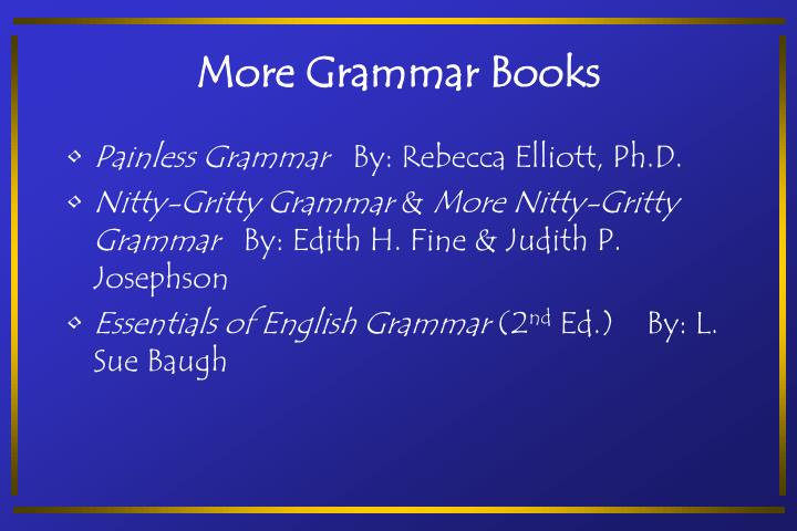 More Grammar Books