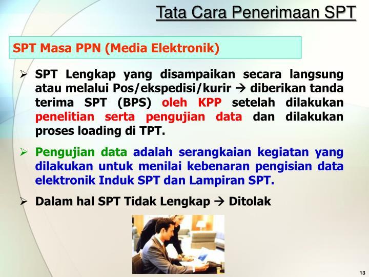 Tata Cara Penerimaan SPT