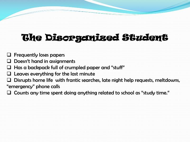The Disorganized Student