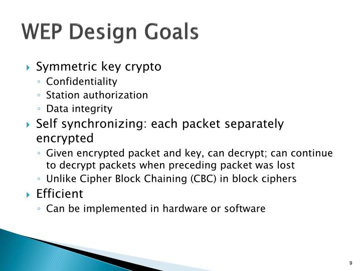 WEP Design Goals