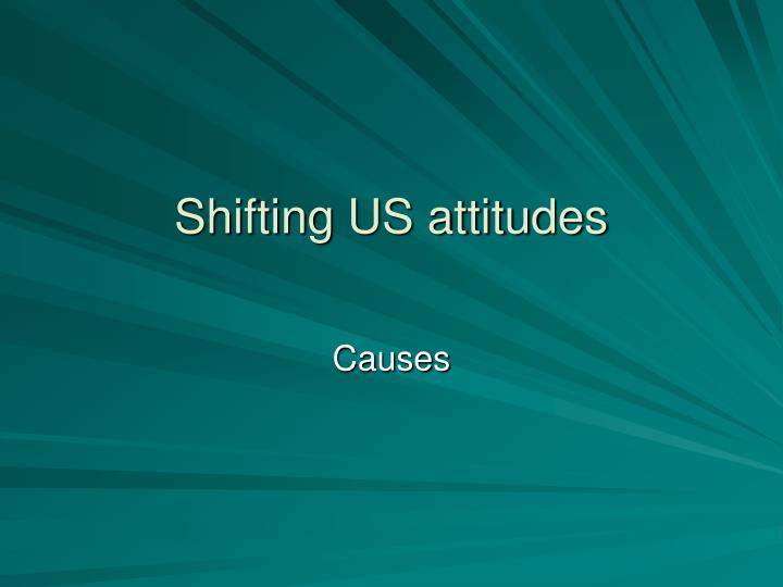 Shifting US attitudes