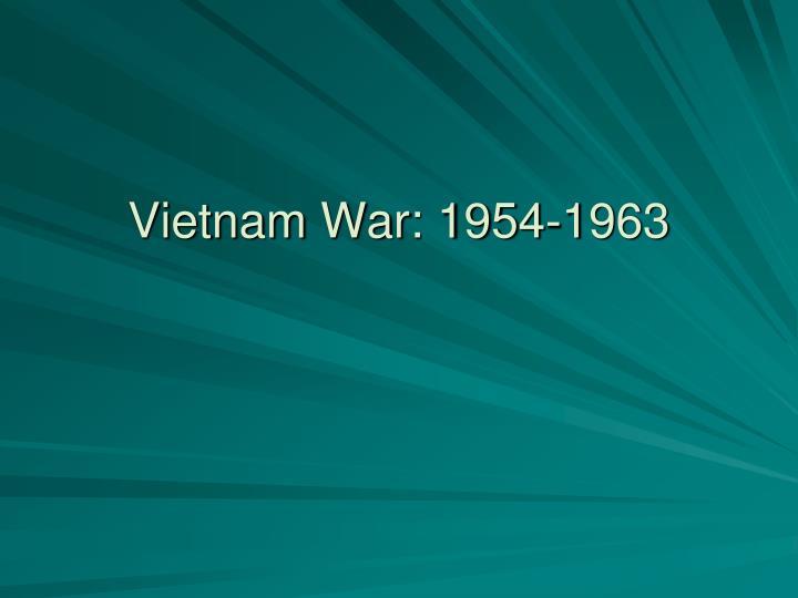 Vietnam War: 1954-1963