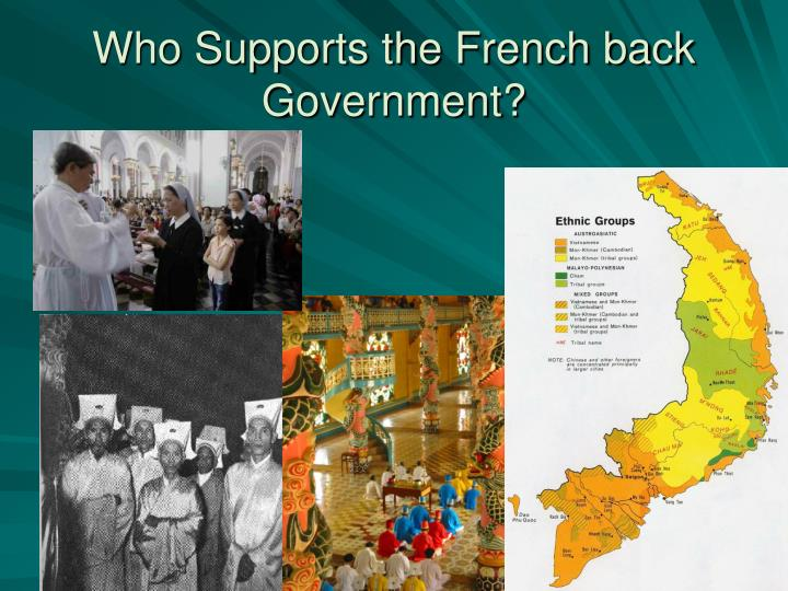 Who Supports the French back Government?