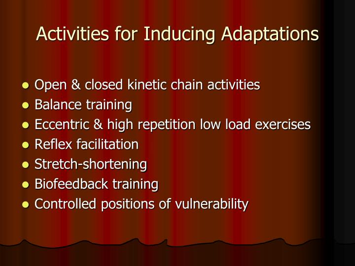 Activities for Inducing Adaptations