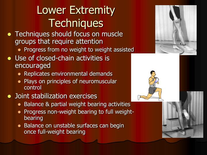 Lower Extremity Techniques