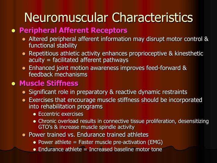 Neuromuscular Characteristics