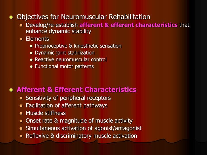 Objectives for Neuromuscular Rehabilitation