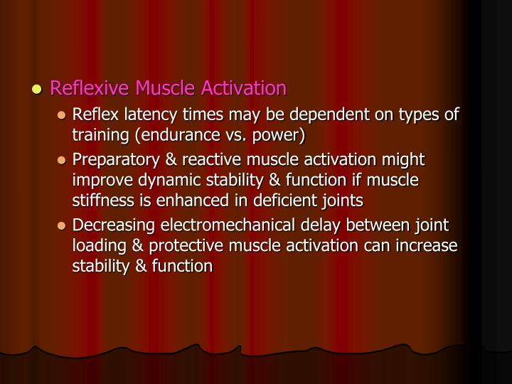 Reflexive Muscle Activation