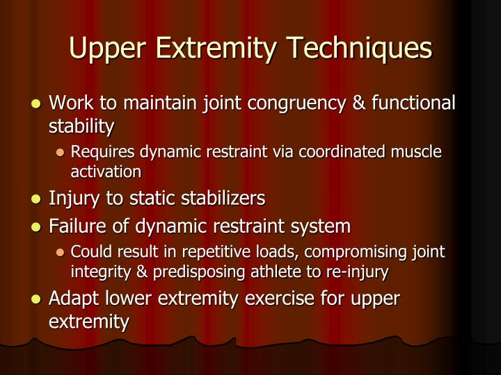 Upper Extremity Techniques
