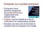 computer as a symbol processor