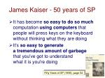 james kaiser 50 years of sp