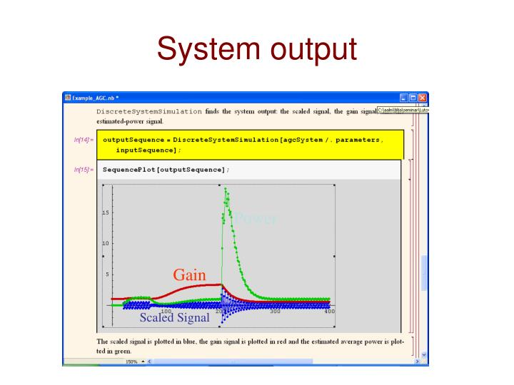 System output