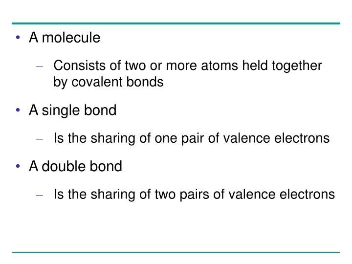 A molecule