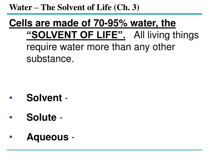 Water – The Solvent of Life (Ch. 3)