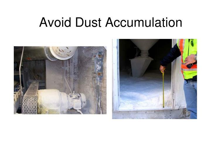 Avoid Dust Accumulation