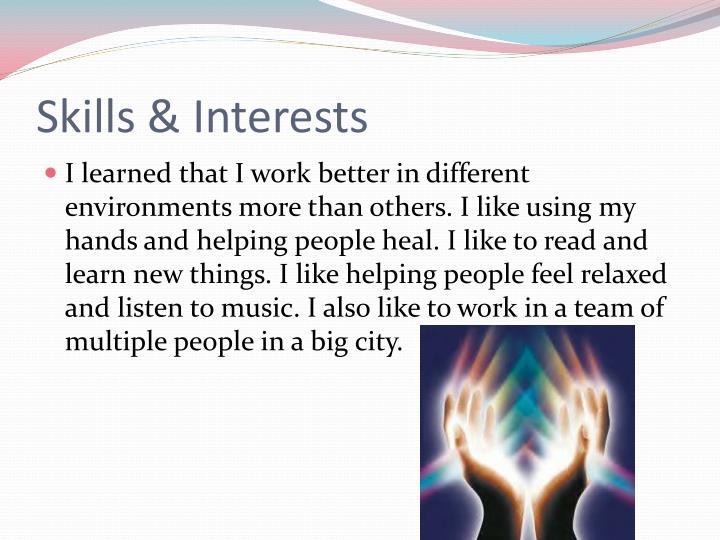 Skills & Interests