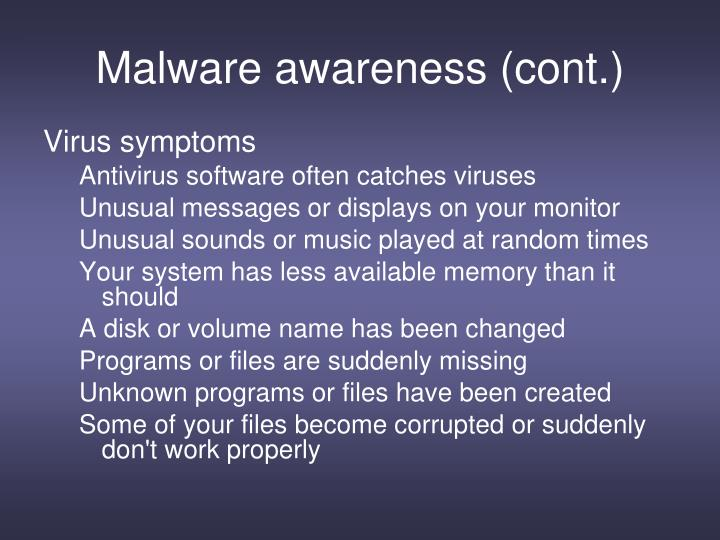 Malware awareness (cont.)