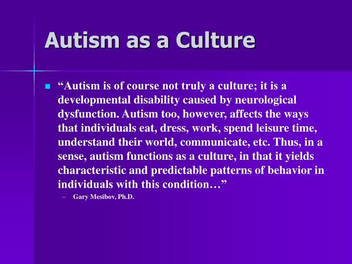 Autism as a Culture