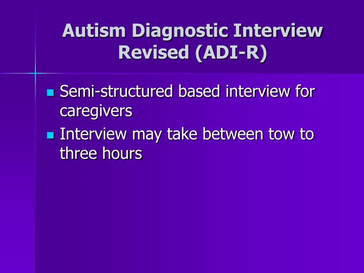 Autism Diagnostic Interview Revised (ADI-R)