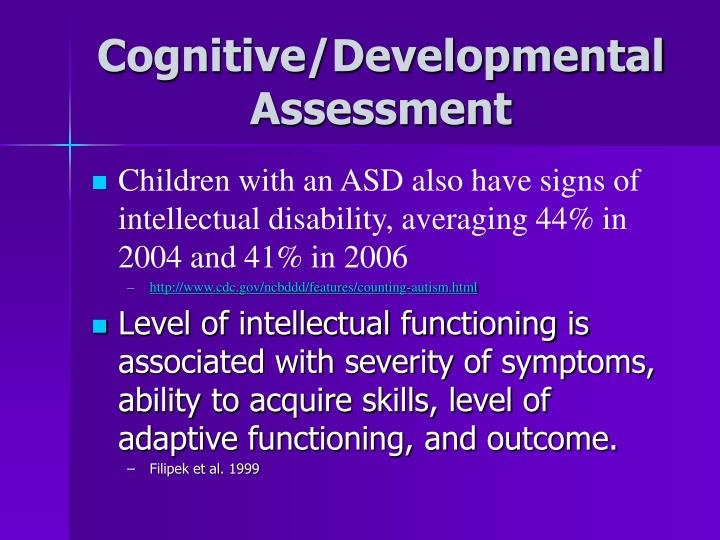Cognitive/Developmental Assessment