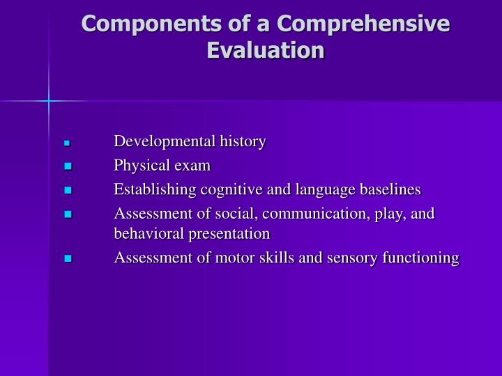 Components of a Comprehensive Evaluation