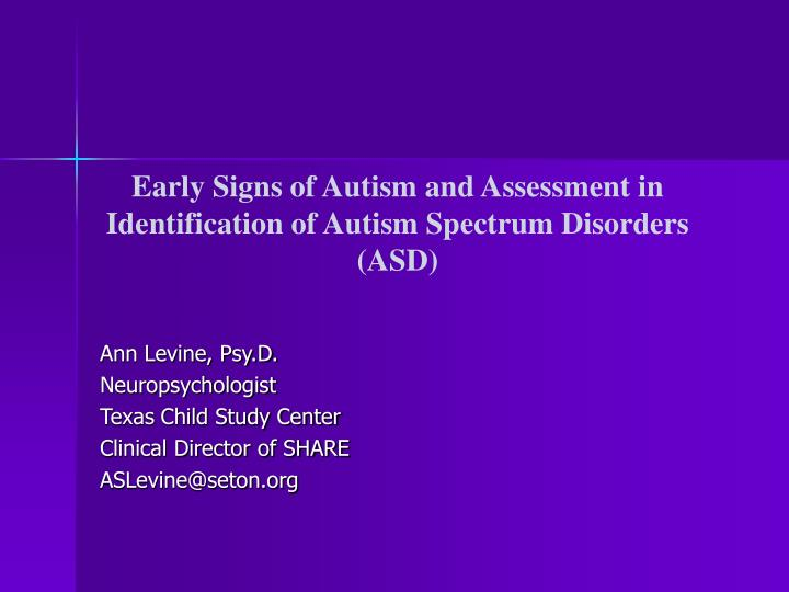 Early signs of autism and assessment in identification of autism spectrum disorders asd
