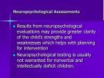 neuropsychological assessments