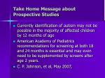 take home message about prospective studies