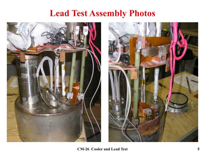Lead Test Assembly Photos