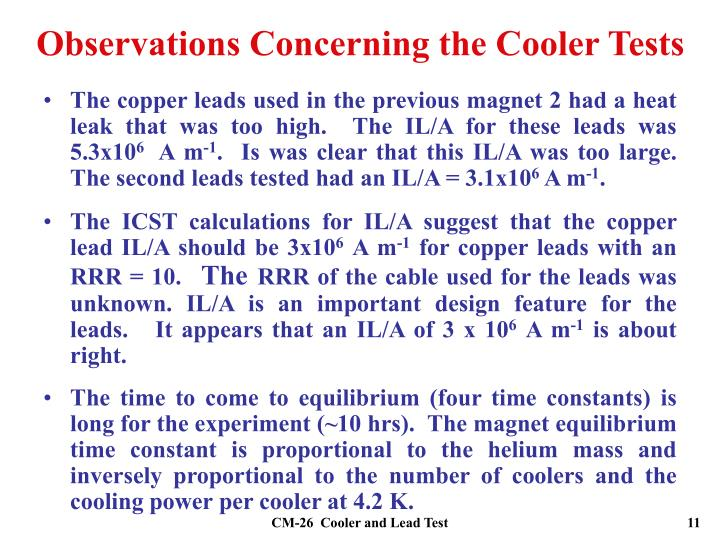 Observations Concerning the Cooler Tests
