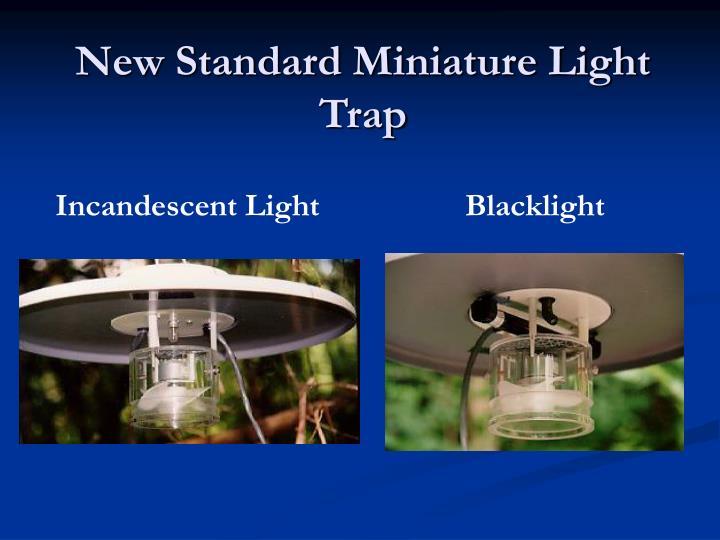 New Standard Miniature Light Trap