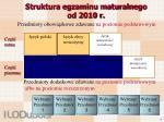 struktura egzaminu maturalnego od 2010 r