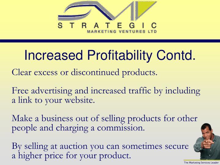 Increased Profitability Contd.