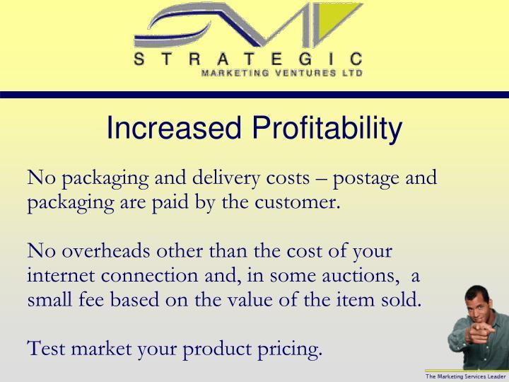 Increased Profitability