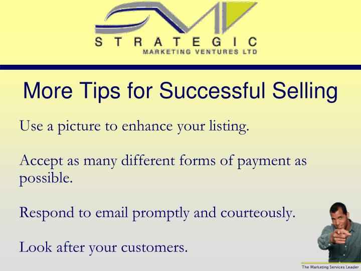 More Tips for Successful Selling