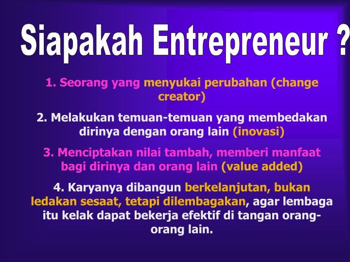 Siapakah Entrepreneur ?
