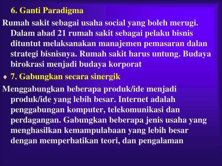 6.Ganti Paradigma