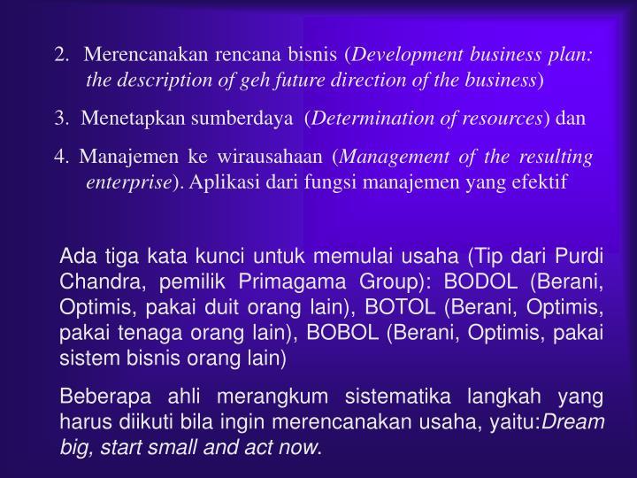 2.  Merencanakan rencana bisnis (