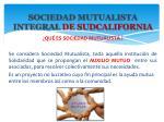 sociedad mutualista integral de sudcalifornia