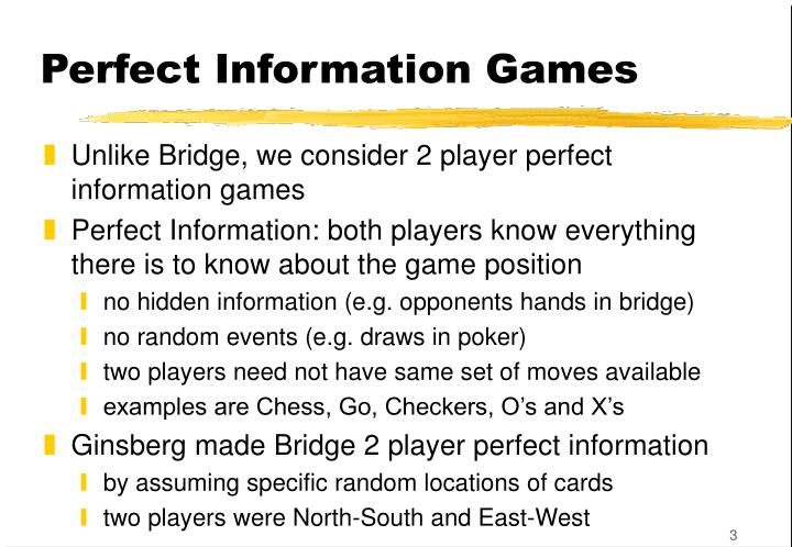 Perfect Information Games
