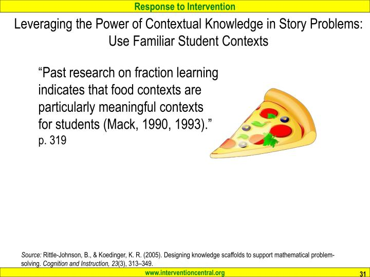 Leveraging the Power of Contextual Knowledge in Story Problems: Use Familiar Student Contexts