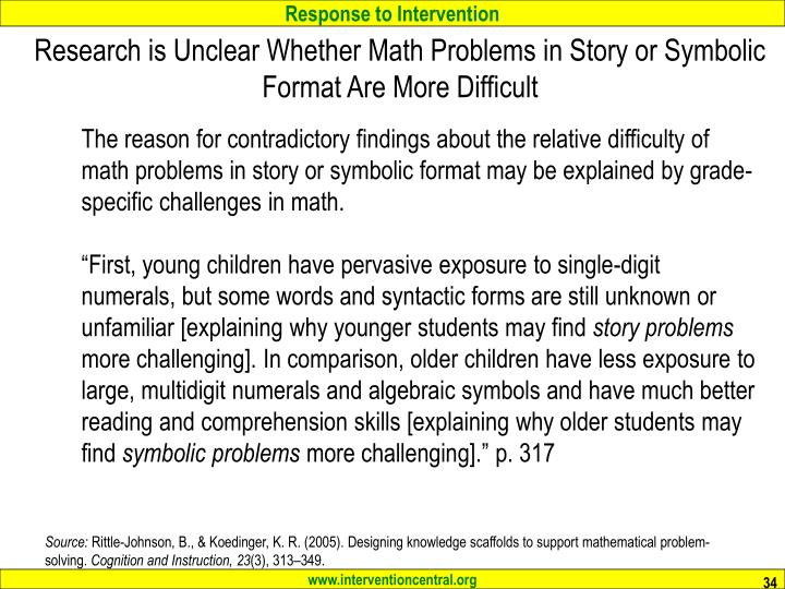 Research is Unclear Whether Math Problems in Story or Symbolic Format Are More Difficult