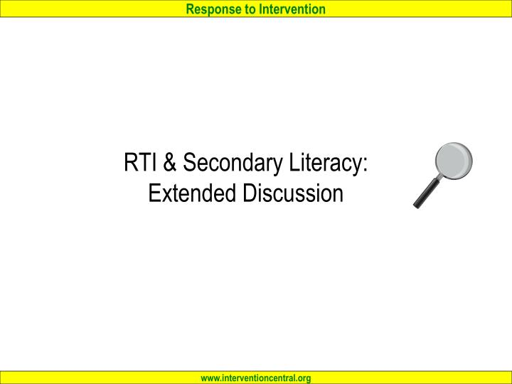 RTI & Secondary Literacy: