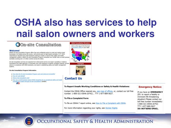 OSHA also has services to help nail salon owners and workers