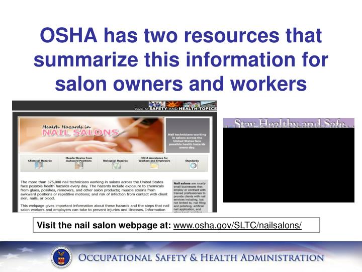 OSHA has two resources that summarize this information for salon owners and workers