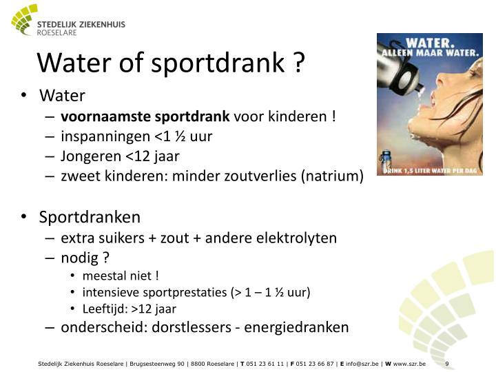 Water of sportdrank ?